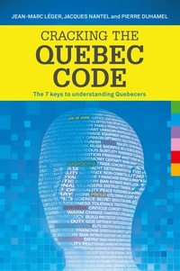 Pierre Duhamel et Jean-Marc Léger - Cracking the Quebec code.