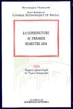 Pierre Duharcourt - La conjoncture au premier semestre 2004.