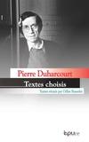 Pierre Duharcourt - Pierre Duharcourt, une pensée en mouvement - Ecrits d'économie politique.