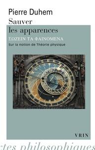 Histoiresdenlire.be Sauver les apparences - Essai sur la notion de théorie physique de Platon à Galilée Image