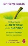 Pierre Dukan - Dictionnaire de diététique et de nutrition.