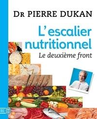Pierre Dukan - L'escalier nutritionnel - Le deuxième front.