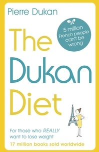 Pierre Dukan - The Dukan Diet - The Revised and Updated Edition.