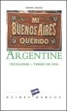 Pierre Dumas - Argentine - Patagonie-Terre de feu.