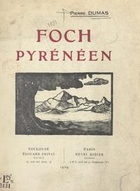 Pierre Dumas et Francis Jammes - Foch pyrénéen.