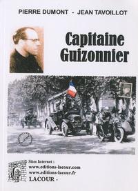 Pierre Dumont et Jean Tavoillot - Capitaine Guizonnier.