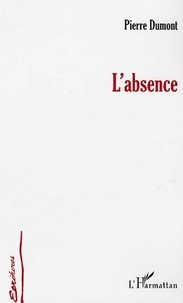 Pierre Dumont - L'Absence.