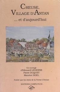 Pierre Duquet et Maurice Hoël - Creuse, village d'antan et d'aujourd'hui.