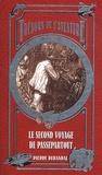 Pierre Durandal - Le second voyage de Passepartout.