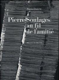 Checkpointfrance.fr Pierre Soulages, au fil de l'amitié Image