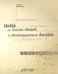 Pierre Dutuit et Robert Gorenflot - Unité du monde vivant et développement durable.