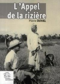 Pierre Duval - L'Appel de la rizière.