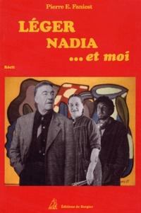 Pierre-E Faniest - Léger, Nadia et moi.