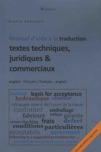 Pierre Echilley - Manuel d'aide à la traduction de textes techniques, juridiques & commerciaux - Français-anglais / anglais-français.