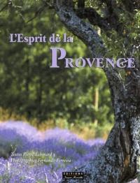 Pierre Echinard et Fernando Ferreira - L'esprit de la Provence.