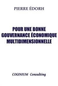 Pierre Edorh - Pour une bonne gouvernance économique multidimensionnelle.