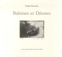 Pierre-Edouard - Baleines et Déesses.