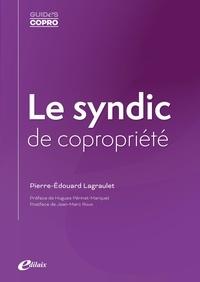 Pierre-Edouard Lagraulet - Le syndic de copropriété.