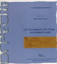 Pierre Edoumba-Bokanzo - Les techniques de pêche en Afrique noire - Collections du Musée de l'homme, Laboratoire d'ethnologie, Muséum national d'histoire naturelle.