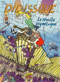 Pierre Elahee - Didissque Tome 1 : La révolte asymétrique.