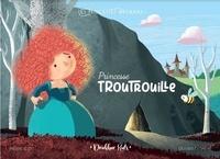 Pierre Eloit et Olivier Fagnère - LES PRINCESSES ORDINAIRES 1 : Princesse troutrouille - Les princesses ordinaires.