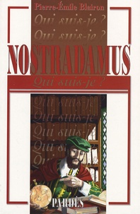 Nostradamus - Pierre-Emile Blairon |