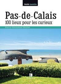 Pierre-Emmanuel Boullet - Pas-De-Calais - 100 lieux pour les curieux.