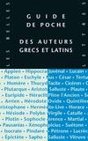Pierre-Emmanuel Dauzat et Marie-Laurence Desclos - Guide de poche des auteurs grecs et latins.