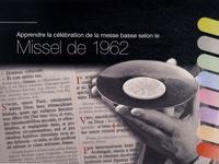 Pierre-Emmanuel Desaint - Apprendre la célébration de la messe basse selon le Missel de 1962.