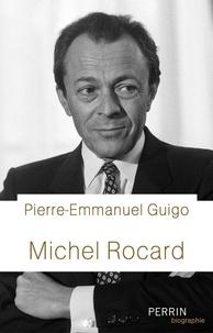 Pierre-Emmanuel Guigo - Michel Rocard.