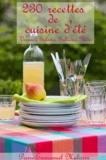 Pierre-Emmanuel Malissin - 230 recettes de cuisine d'été - Verrines, salades, grillades, glaces.