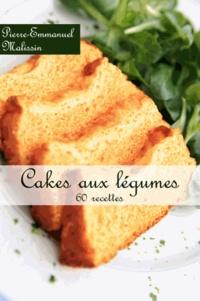 Pierre-Emmanuel Malissin - Cakes aux légumes.