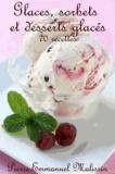 Pierre-Emmanuel Malissin - Glaces, sorbets et desserts glacés.