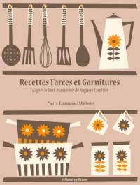 Pierre-Emmanuel Malissin - Recettes de Farces et Garnitures.