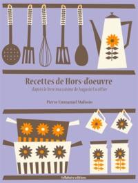 Pierre-Emmanuel Malissin - Recettes de Hors d'œuvre.