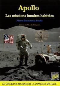 Pierre-Emmanuel Paulis - Apollo, les missions lunaires habitées.