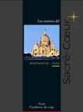 Pierre-Emmanuel Rastoin et Arnaud Déprez - Los caminos del Sacré-Coeur.