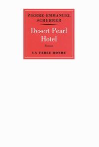 Pierre-Emmanuel Scherrer - Desert Pearl Hotel.