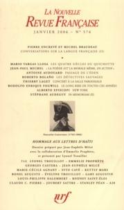 Pierre Encrevé et Michel Braudeau - La Nouvelle Revue Française N° 576 (janvier 2006 : Conversations sur la langue française.