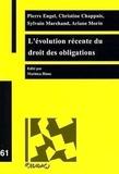 Pierre Engel et Christine Chappuis - L'évolution récente du droit des obligations.