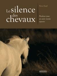 Le silence des chevaux - Plaidoyer pour un autre monde équestre.pdf