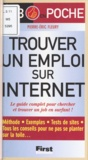Pierre-Eric Fleury - Trouver un emploi sur internet - Le guide complet pour chercher et trouver un job en surfant !.