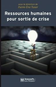 Pierre-Eric Tixier - Ressources humaines pour sortir de crise.