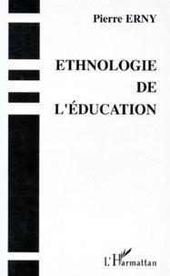 Pierre Erny - Ethnologie de l'éducation.