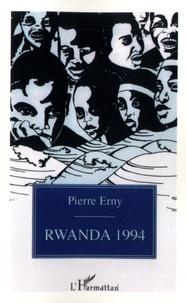 Pierre Erny - Rwanda 1994 - Clés pour comprendre le calvaire d'un peuple.