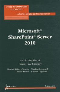 Pierre-Erol Giraudy - Microsoft SharePoint Server 2010.