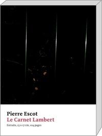 Pierre Escot - Le carnet Lambert.