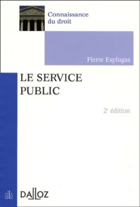 Pierre Esplugas - Le service public.