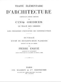 Traité élémentaire d'architecture - Pierre Esquié |