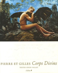 Pierre et Gilles et Odon Vallet - Corps divins.